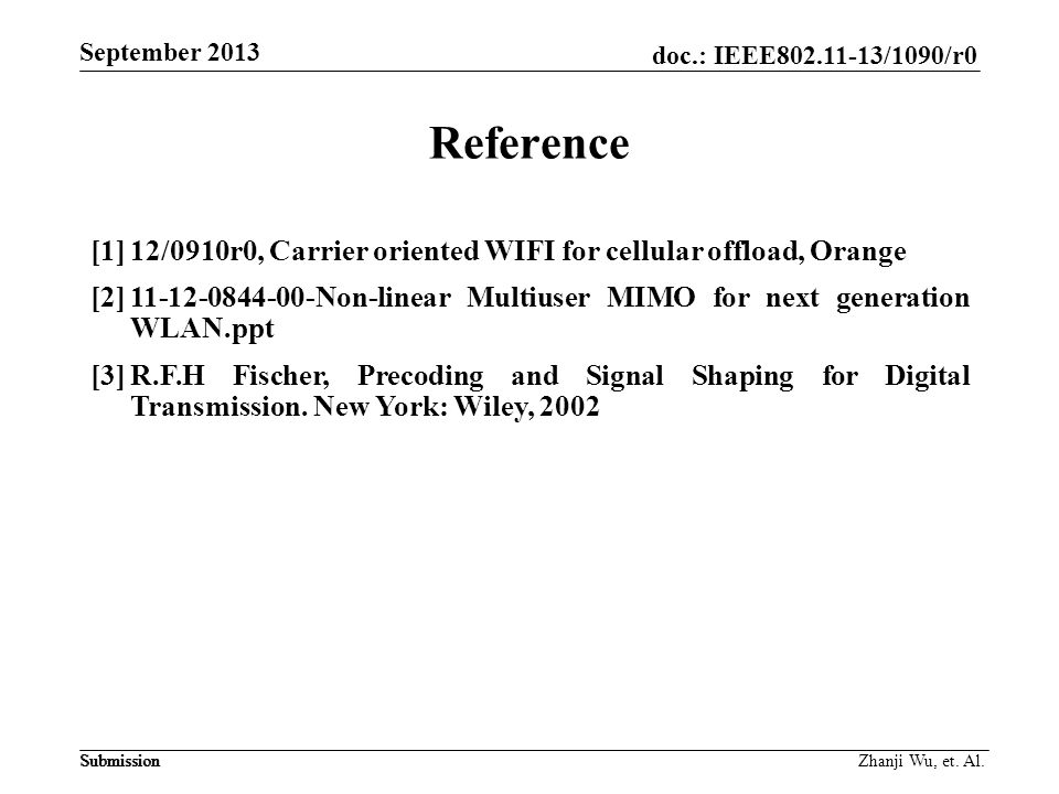 Reference [1] 12/0910r0, Carrier oriented WIFI for cellular offload, Orange.